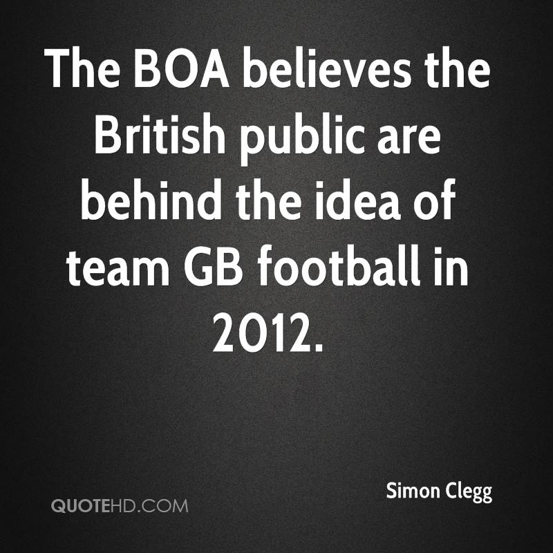 The BOA believes the British public are behind the idea of team GB football in 2012.
