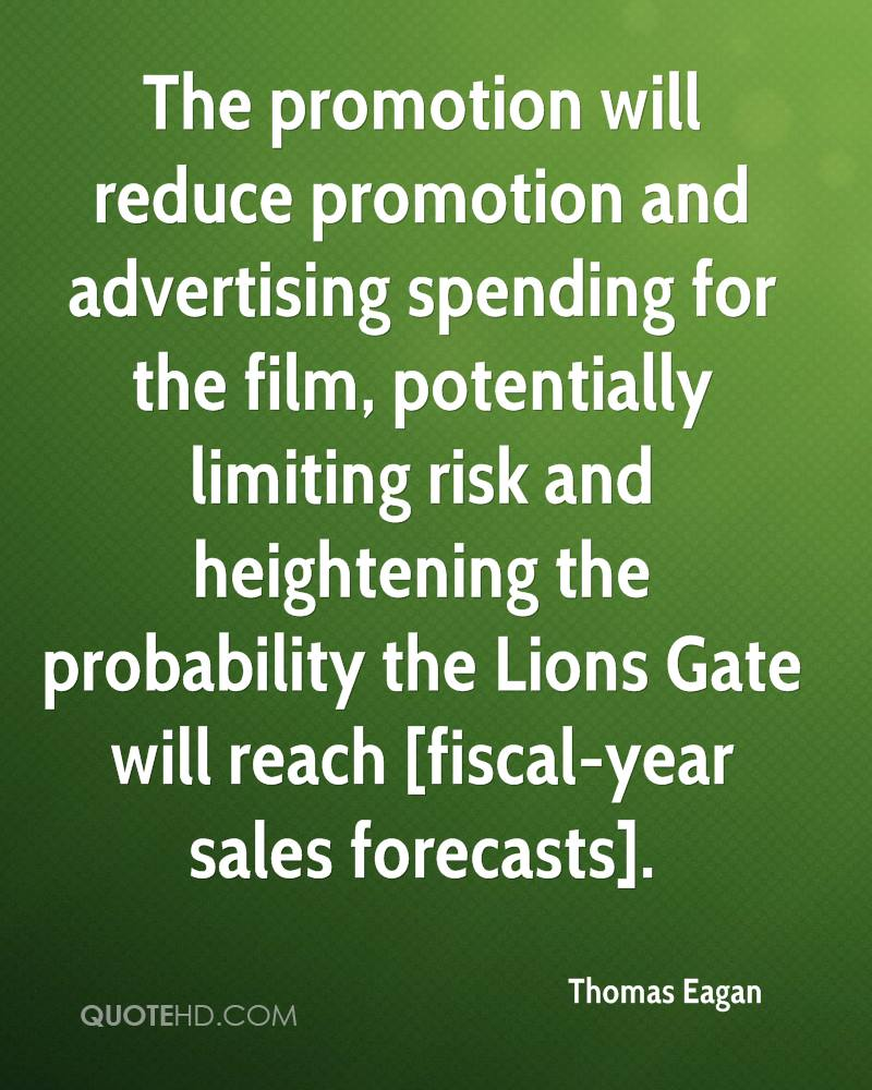 The promotion will reduce promotion and advertising spending for the film, potentially limiting risk and heightening the probability the Lions Gate will reach [fiscal-year sales forecasts].