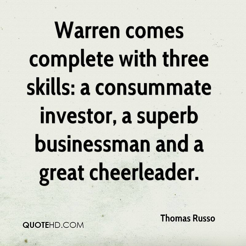 Warren comes complete with three skills: a consummate investor, a superb businessman and a great cheerleader.