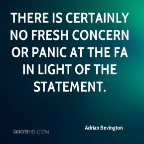 There is certainly no fresh concern or panic at the FA today in light of the statement issued to the Australian Stock Exchange overnight.
