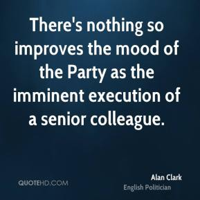 There's nothing so improves the mood of the Party as the imminent execution of a senior colleague.