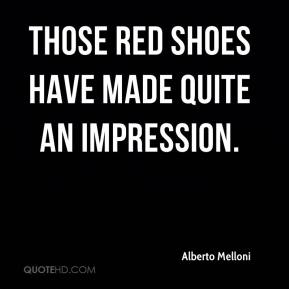 Alberto Melloni - Those red shoes have made quite an impression.