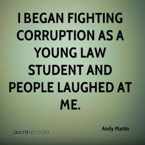 Andy Martin - I began fighting corruption as a young law student and people laughed at me.