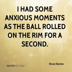 I had some anxious moments as the ball rolled on the rim for a second.