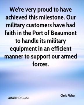 Chris Fisher - We're very proud to have achieved this milestone. Our military customers have had faith in the Port of Beaumont to handle its military equipment in an efficient manner to support our armed forces.