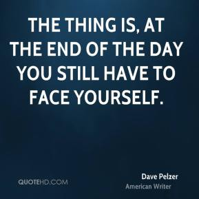 dave pelzer quotes quotehd. Black Bedroom Furniture Sets. Home Design Ideas