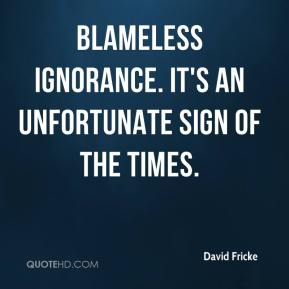 David Fricke - blameless ignorance. It's an unfortunate sign of the times.
