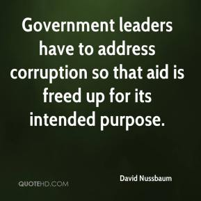 David Nussbaum - Government leaders have to address corruption so that aid is freed up for its intended purpose.