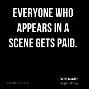 Everyone who appears in a scene gets paid.