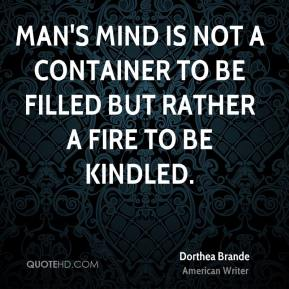 """mind is not a vessel to be filled but a fire to be kindled essay Free essay: mind is a not a vessel to be filled, but a fire to be kindled discuss """" education"""" may be an ordinary word to most people, but very."""