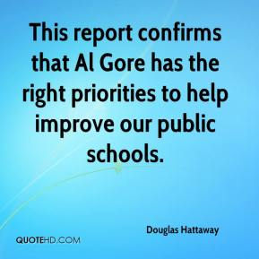 This report confirms that Al Gore has the right priorities to help improve our public schools.
