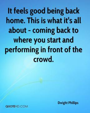 Quotes About Coming Back Home Quotesgram