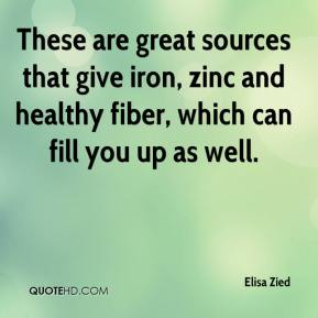 Elisa Zied - These are great sources that give iron, zinc and healthy fiber, which can fill you up as well.