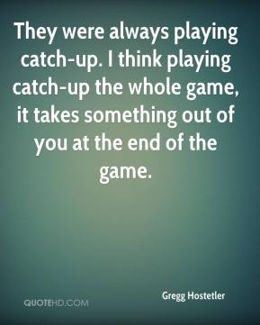 They were always playing catch-up. I think playing catch-up the whole game, it takes something out of you at the end of the game.