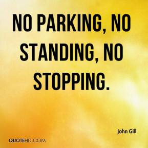 no parking, no standing, no stopping.