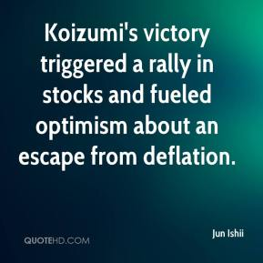 Jun Ishii  - Koizumi's victory triggered a rally in stocks and fueled optimism about an escape from deflation.