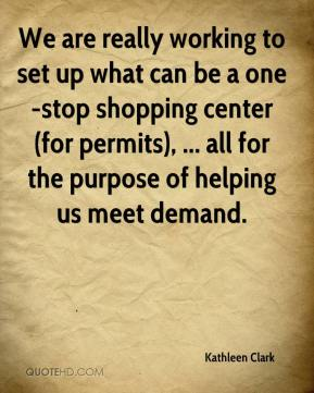 We are really working to set up what can be a one-stop shopping center (for permits), ... all for the purpose of helping us meet demand.