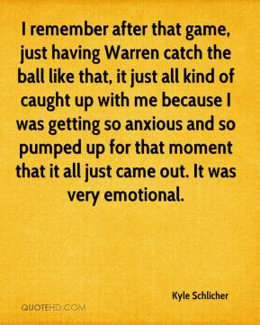 I remember after that game, just having Warren catch the ball like that, it just all kind of caught up with me because I was getting so anxious and so pumped up for that moment that it all just came out. It was very emotional.
