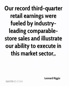 Leonard Riggio  - Our record third-quarter retail earnings were fueled by industry-leading comparable-store sales and illustrate our ability to execute in this market sector.