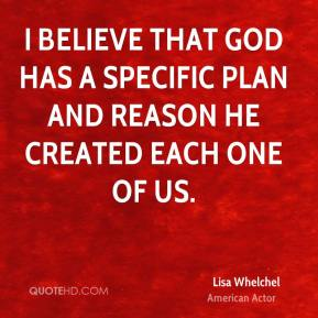 I believe that God has a specific plan and reason He created each one of us.