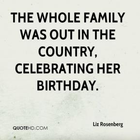 The whole family was out in the country, celebrating her birthday.