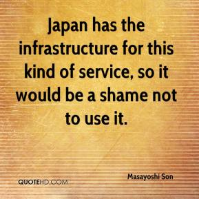 Japan has the infrastructure for this kind of service, so it would be a shame not to use it.