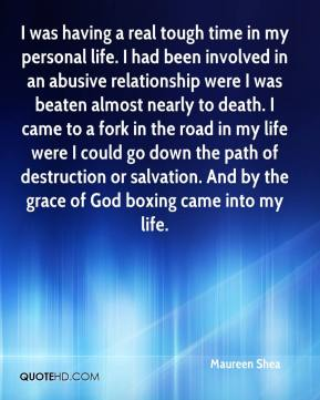 I was having a real tough time in my personal life. I had been involved in an abusive relationship were I was beaten almost nearly to death. I came to a fork in the road in my life were I could go down the path of destruction or salvation. And by the grace of God boxing came into my life.