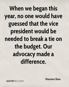 When we began this year, no one would have guessed that the vice president would be needed to break a tie on the budget. Our advocacy made a difference.