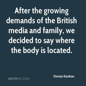 After the growing demands of the British media and family, we decided to say where the body is located.
