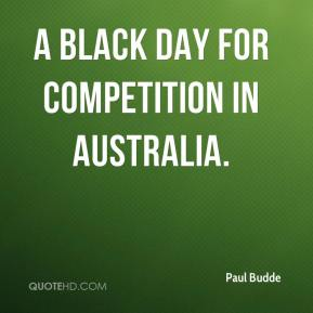 Paul Budde  - a black day for competition in Australia.