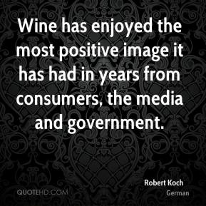 Wine has enjoyed the most positive image it has had in years from consumers, the media and government.