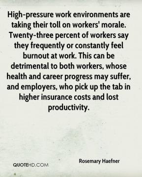 Rosemary Haefner  - High-pressure work environments are taking their toll on workers' morale. Twenty-three percent of workers say they frequently or constantly feel burnout at work. This can be detrimental to both workers, whose health and career progress may suffer, and employers, who pick up the tab in higher insurance costs and lost productivity.