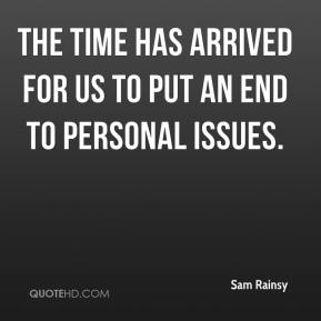 Sam Rainsy  - The time has arrived for us to put an end to personal issues.