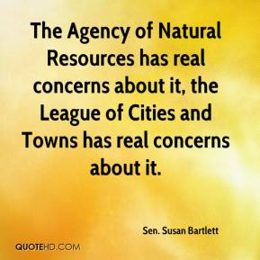 Sen. Susan Bartlett  - The Agency of Natural Resources has real concerns about it, the League of Cities and Towns has real concerns about it.