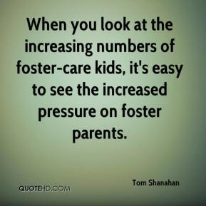When you look at the increasing numbers of foster-care kids, it's easy to see the increased pressure on foster parents.