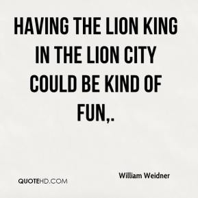 Having The Lion King in the Lion City could be kind of fun.
