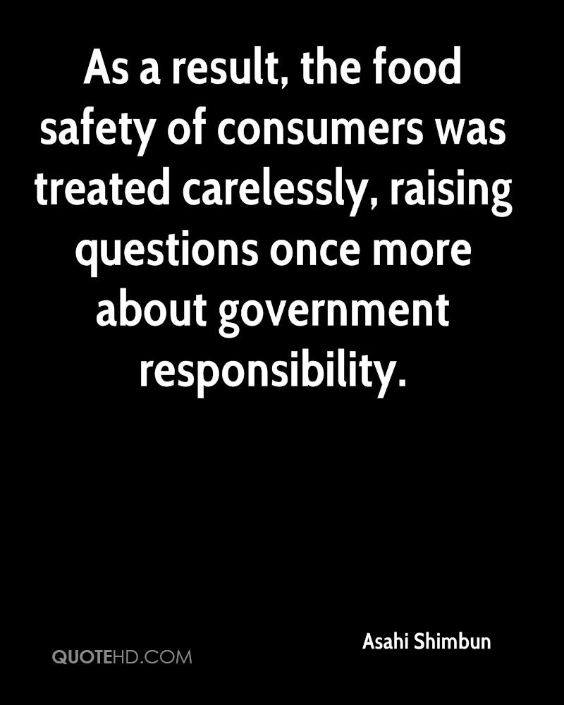 As a result, the food safety of consumers was treated carelessly, raising questions once more about government responsibility.