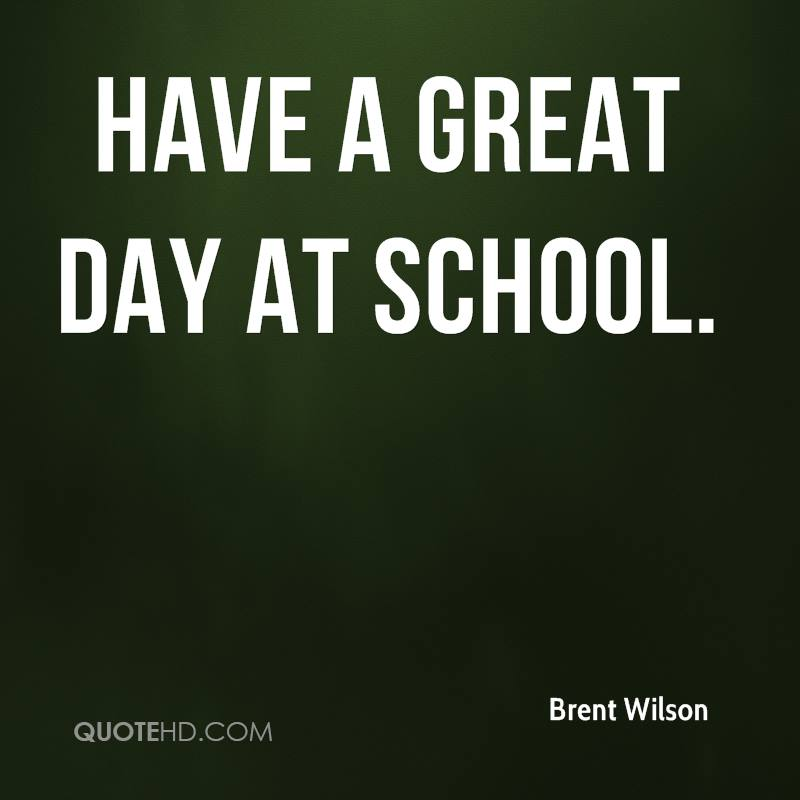 Great Day Quotes Interesting Brent Wilson Quotes  Quotehd