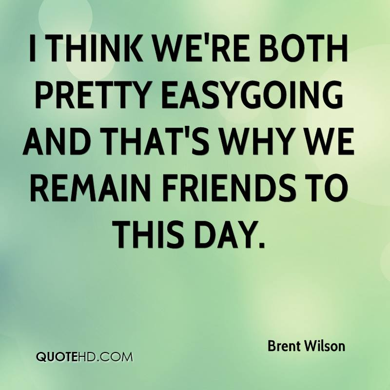 Brent Wilson Quotes | QuoteHD