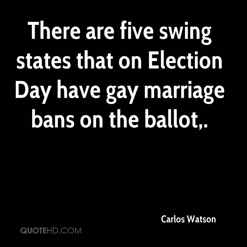 There are five swing states that on Election Day have gay marriage bans on the ballot.