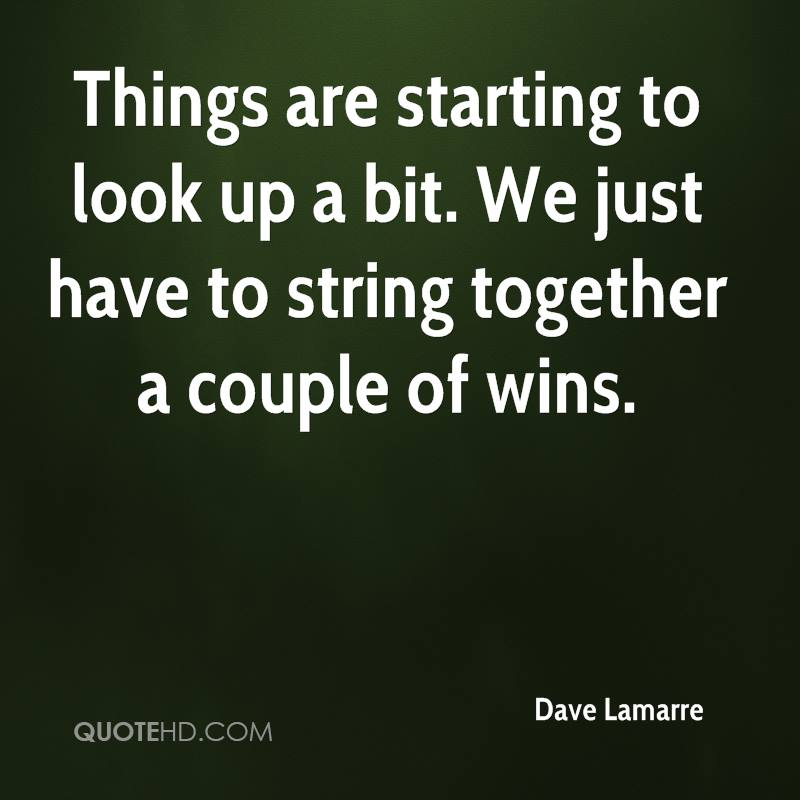 Dave Lamarre Quotes | QuoteHD