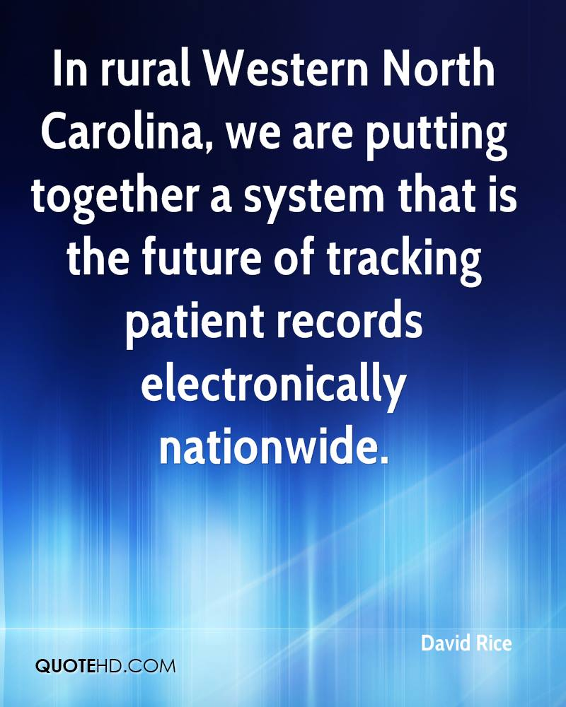 In rural Western North Carolina, we are putting together a system that is the future of tracking patient records electronically nationwide.