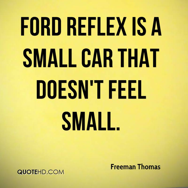 Ford Reflex is a small car that doesn't feel small.