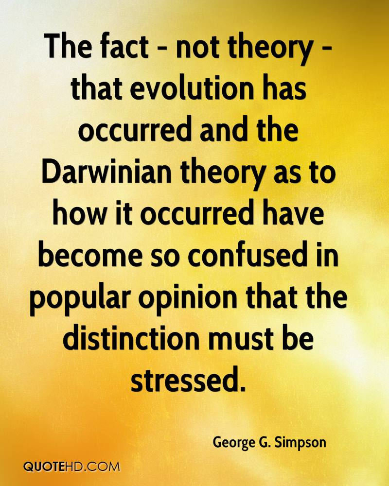 evolution a fact or theory In addition to the theory of evolution, meaning the idea of descent with  modification, one may also speak of the fact of evolution the nas.