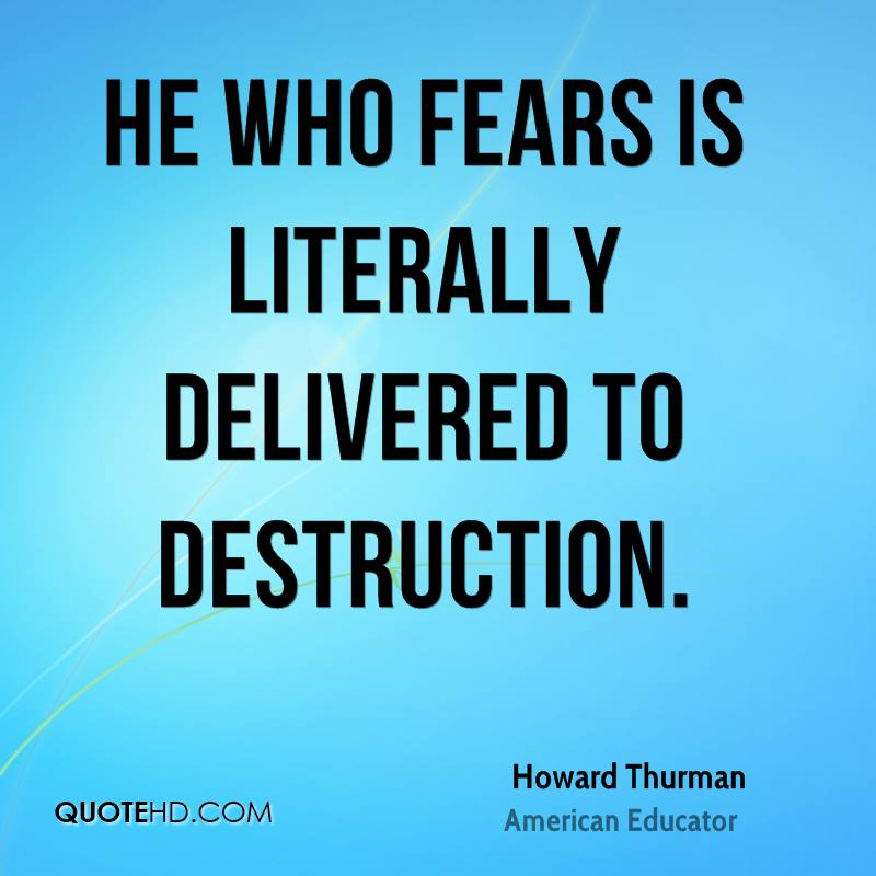 He who fears is literally delivered to destruction.