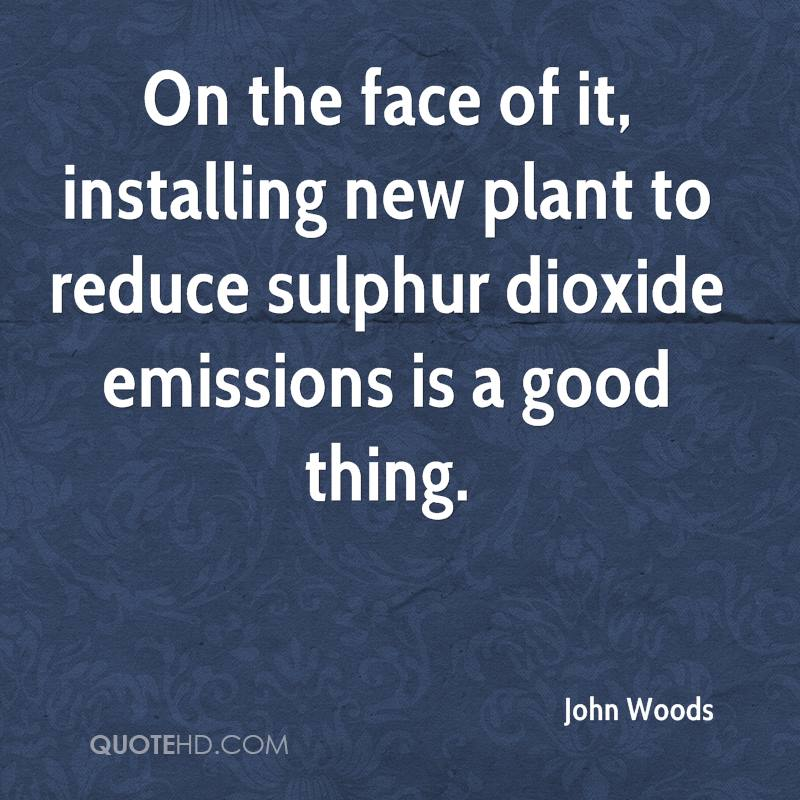 On the face of it, installing new plant to reduce sulphur dioxide emissions is a good thing.