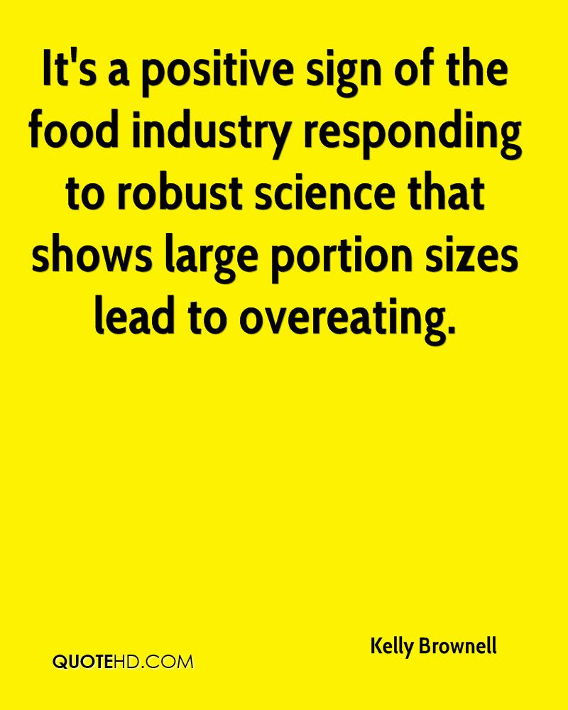 It's a positive sign of the food industry responding to robust science that shows large portion sizes lead to overeating.