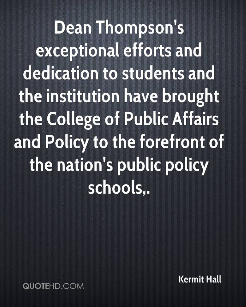 Dean Thompson's exceptional efforts and dedication to students and the institution have brought the College of Public Affairs and Policy to the forefront of the nation's public policy schools.