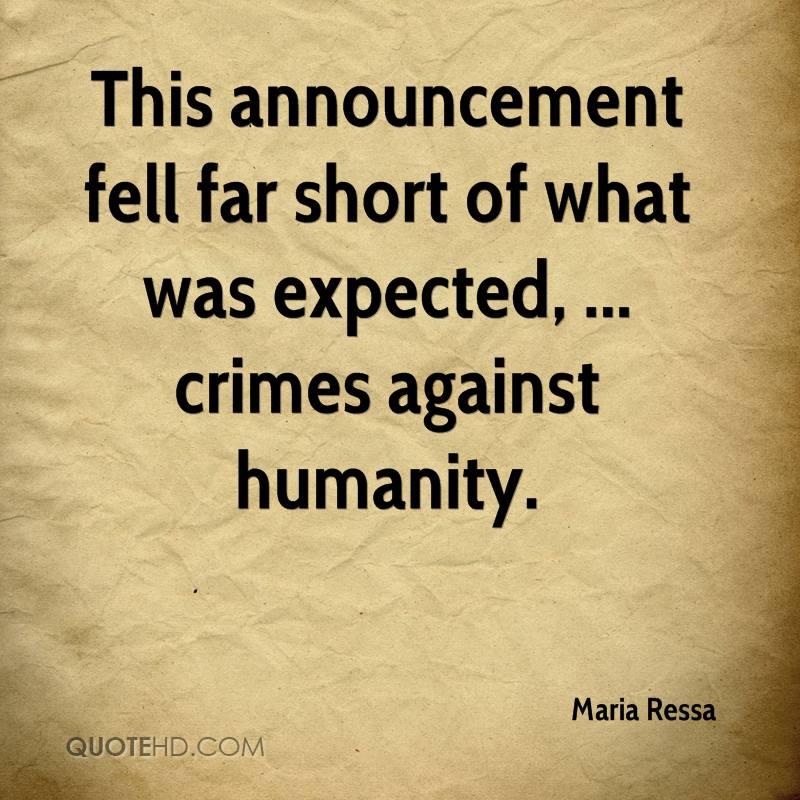 This announcement fell far short of what was expected, ... crimes against humanity.