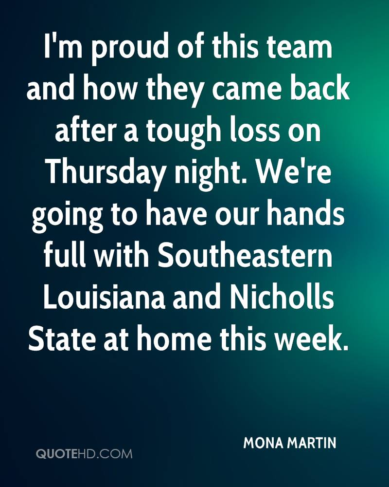 I'm proud of this team and how they came back after a tough loss on Thursday night. We're going to have our hands full with Southeastern Louisiana and Nicholls State at home this week.